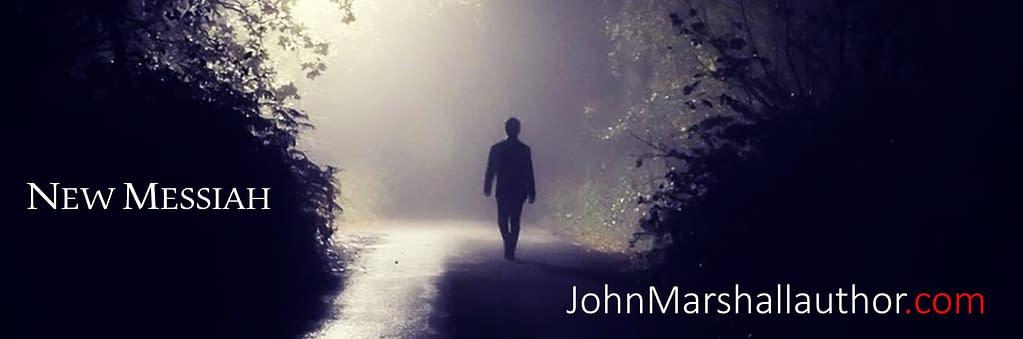 New Messiah - John Frank Marshall